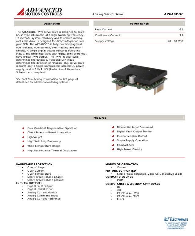 Analog Servo Drive AZ6A8DDC  Description  Power Range  The AZ6A8DDC PWM servo drive is designed to drive brush-type DC mot...