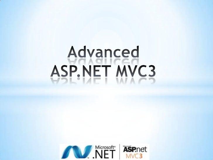 Advanced ASP.NET MVC3<br />