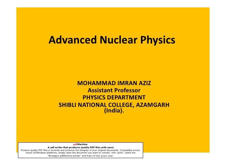 Advanced Nuclear Physics                                            MOHAMMAD IMRAN AZIZ                                   ...