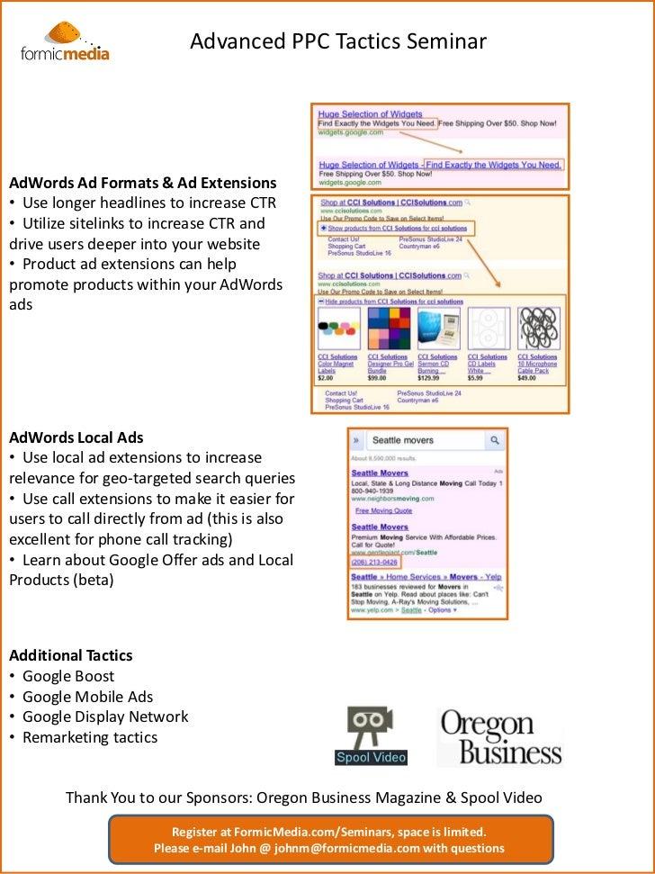 Advanced PPC Tactics SeminarAdWords Ad Formats & Ad Extensions• UseLocal Search Strategy & Optimization       longer headl...