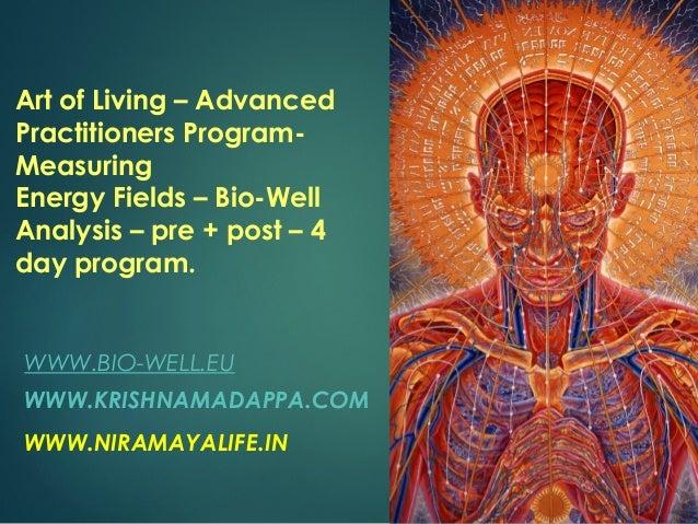 Advanced Practitioners Program Bio Energy Report Art Of Living
