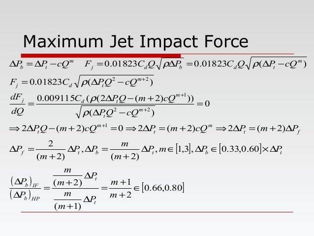 Maximum Jet Impact Force [ ] [ ] ( ) ( ) [ ]80.0,66.0 2 1 )1( )2( 60.0,33.0,3,1, )2( , )2( 2 )2(2)2(20)2(2 0 )( )))2(2((00...