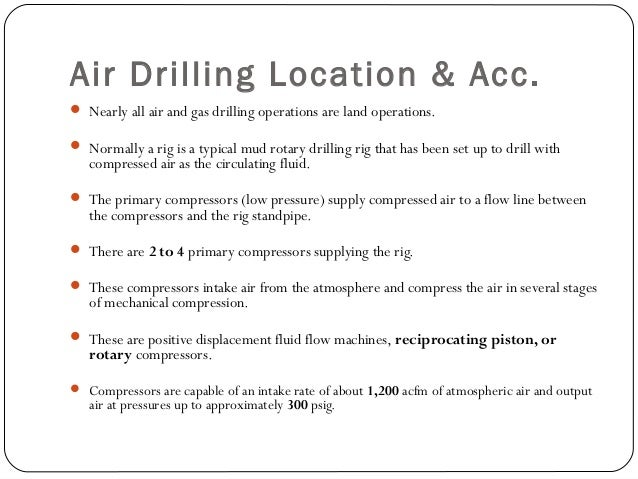 Air Drilling Location & Acc.  booster compressor is a reciprocating piston compressor.  booster compressor is used to in...