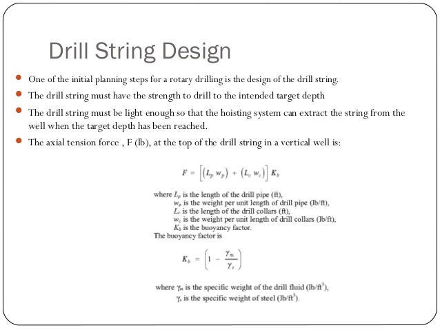 """Ex. Drill String Design  Rotary air drilled from 7,000 ft to 10,000 ft  Three cone drill bit size = 7 7/8""""  direct circ..."""