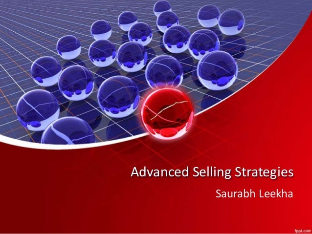 Advanced Selling Strategies Saurabh Leekha