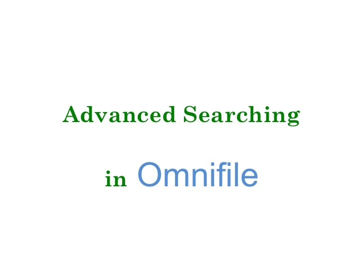 Advanced Searching in   Omnifile