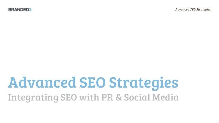 Advanced SEO StrategiesAdvanced SEO StrategiesIntegrating SEO with PR & Social Media