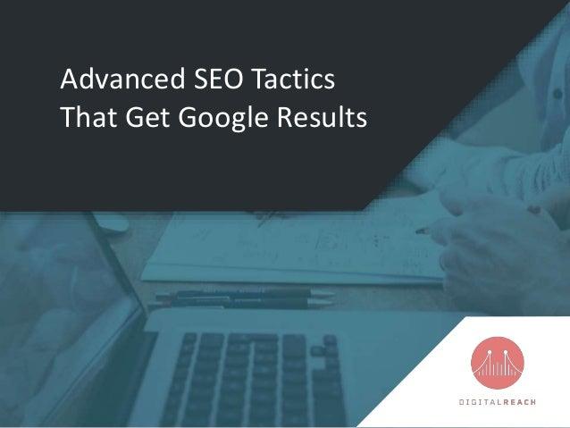 Advanced SEO Tactics That Get Google Results