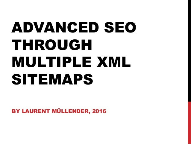 advanced seo through multiple xml sitemaps