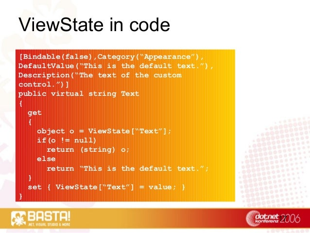 """17 ViewState in code [Bindable(false),Category(""""Appearance""""), DefaultValue(""""This is the default text.""""), Description(""""The ..."""