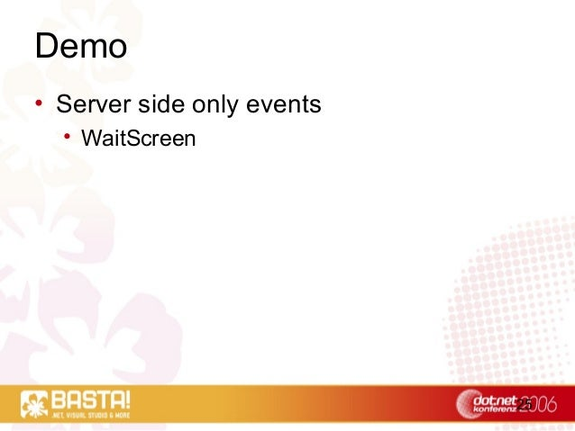 25 Demo • Server side only events • WaitScreen