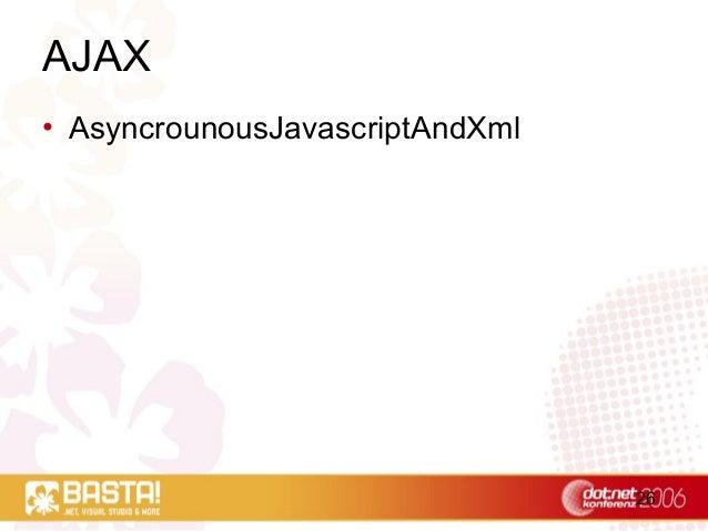 26 AJAX • AsyncrounousJavascriptAndXml