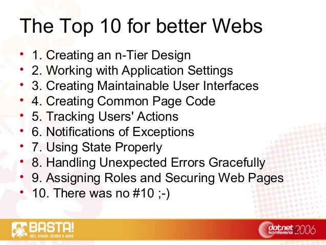 3 The Top 10 for better Webs • 1. Creating an n-Tier Design • 2. Working with Application Settings • 3. Creating Maintaina...