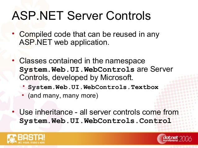 5 ASP.NET Server Controls • Compiled code that can be reused in any ASP.NET web application. • Classes contained in the na...