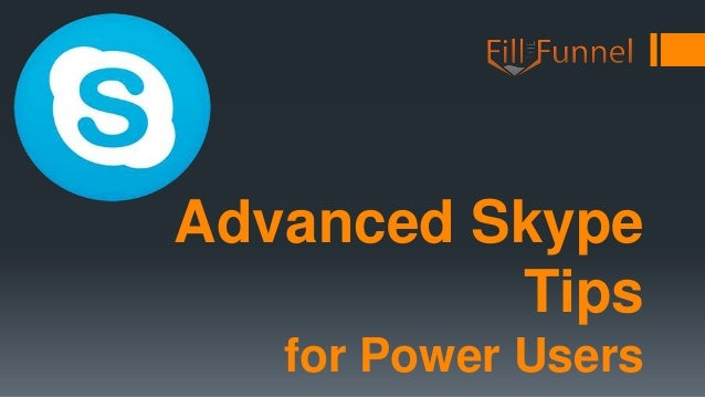 Advanced Skype Tips for Power Users