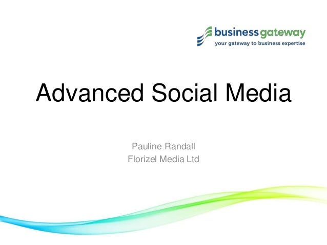 Advanced Social MediaPauline RandallFlorizel Media Ltd
