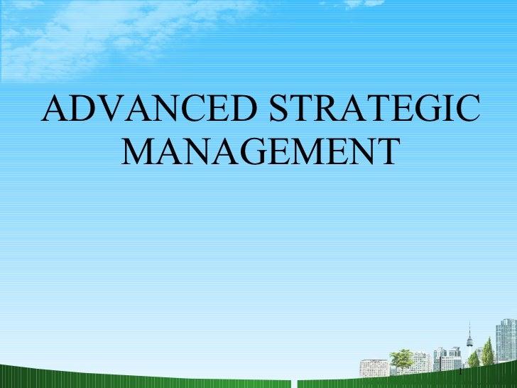 ADVANCED STRATEGIC MANAGEMENT 1