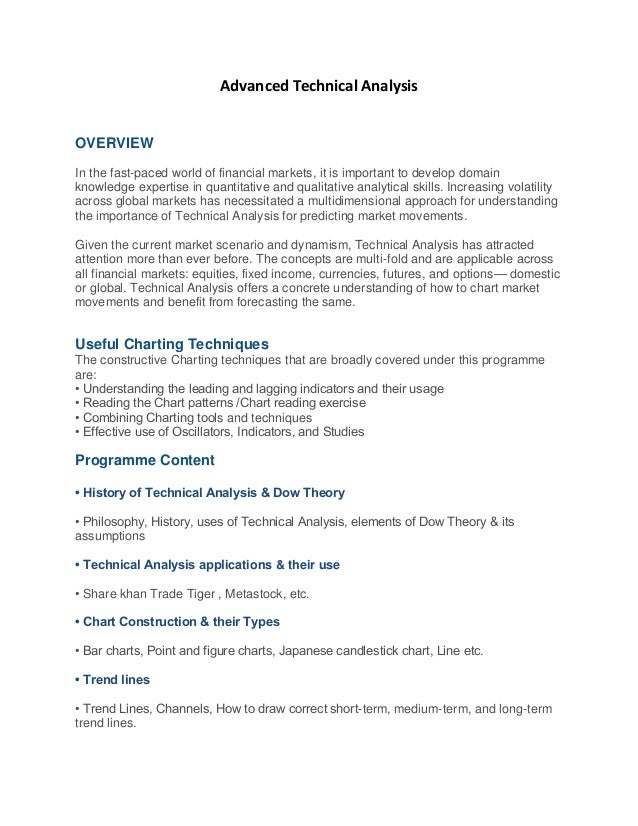 Advanced Technical Analysis OVERVIEW In the fast-paced world of financial markets, it is important to develop domain knowl...