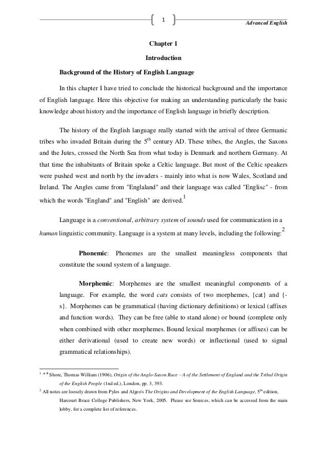 Advanced English1Chapter 1IntroductionBackground of the History of English LanguageIn this chapter I have tried to conclud...