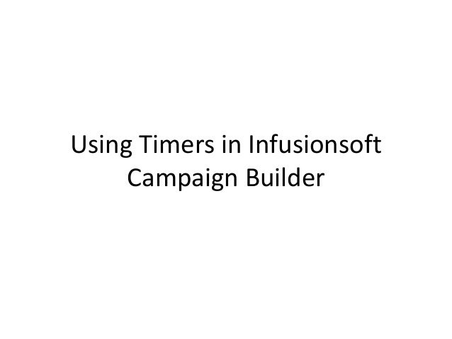Using Timers in Infusionsoft Campaign Builder