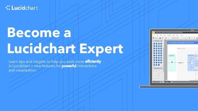 Become a Lucidchart Expert