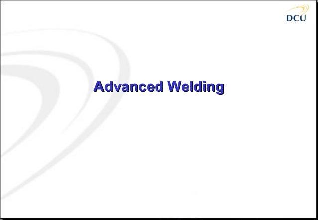Advanced WeldingAdvanced Welding