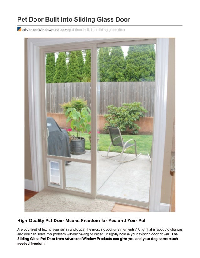 Pet Door Built Into Sliding Glass Door Advancedwindowsusa.com/pet Door Built  ...