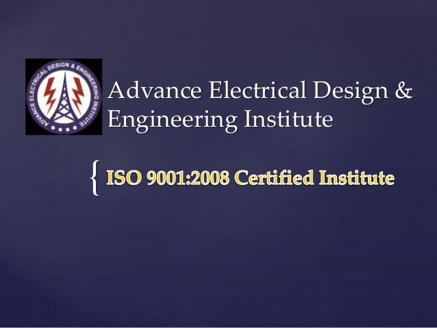 { Advance Electrical Design & Engineering Institute