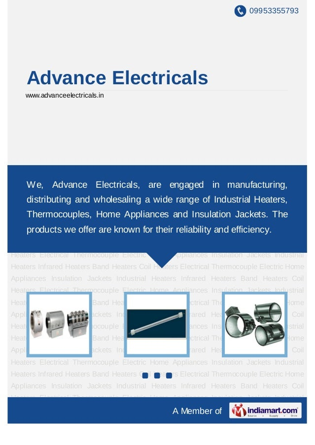 09953355793     Advance Electricals    www.advanceelectricals.inIndustrial    Heaters   Infrared       Heaters    Band    ...