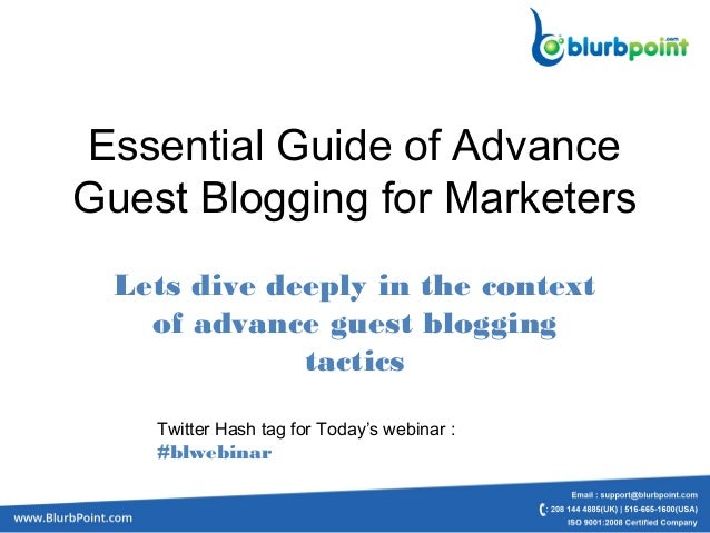 Essential Guide of AdvanceGuest Blogging for MarketersLets dive deeply in the contextof advance guest bloggingtacticsTwitt...