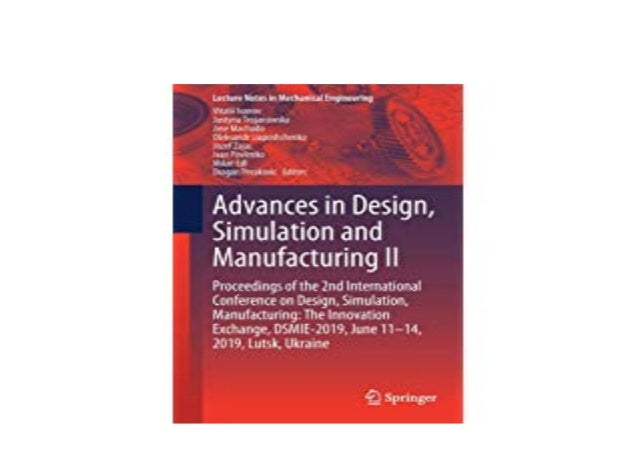 Ebook Kindle Library Advance In Design Simulation And Manufacturing I