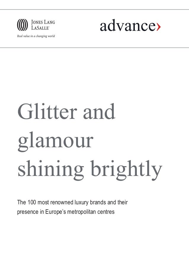 Glitter and glamour shining brightly The 100 most renowned luxury brands and their presence in Europe's metropolitan centr...