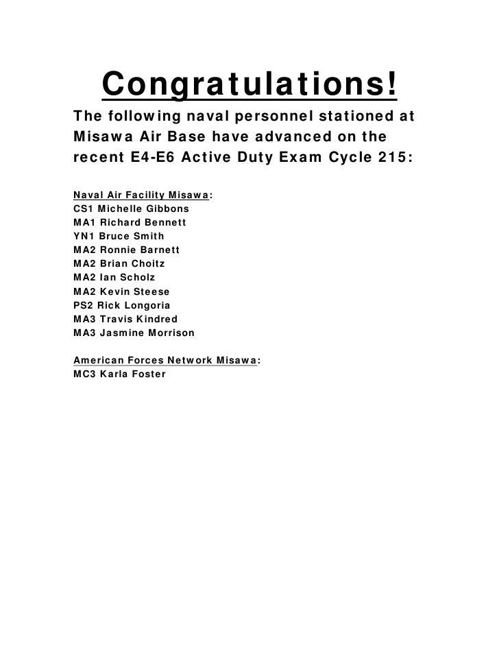 Congratulations!The following naval personnel stationed atMisawa Air Base have advanced on therecent E4-E6 Active Duty Exa...