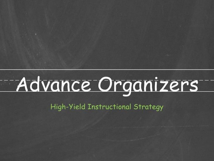 Advance Organizers High-Yield Instructional Strategy