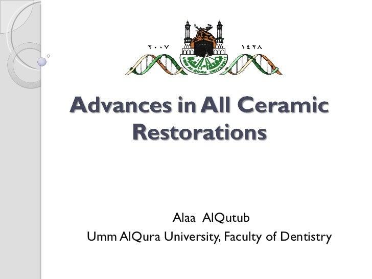 Alaa  AlQutub  Umm AlQura University, Faculty of Dentistry