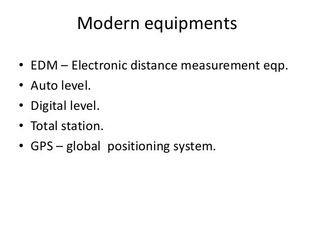 Surveying Electronic Distance Measurement : Advance surveying equipments