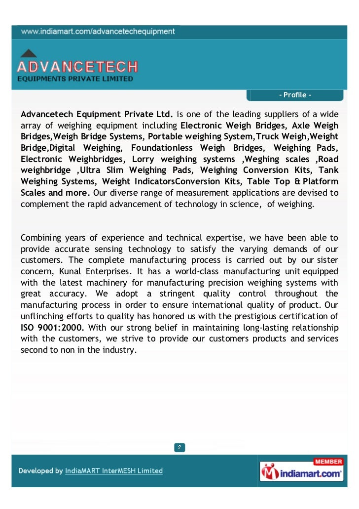 - Profile -Advancetech Equipment Private Ltd. is one of the leading suppliers of a widearray of weighing equipment includi...