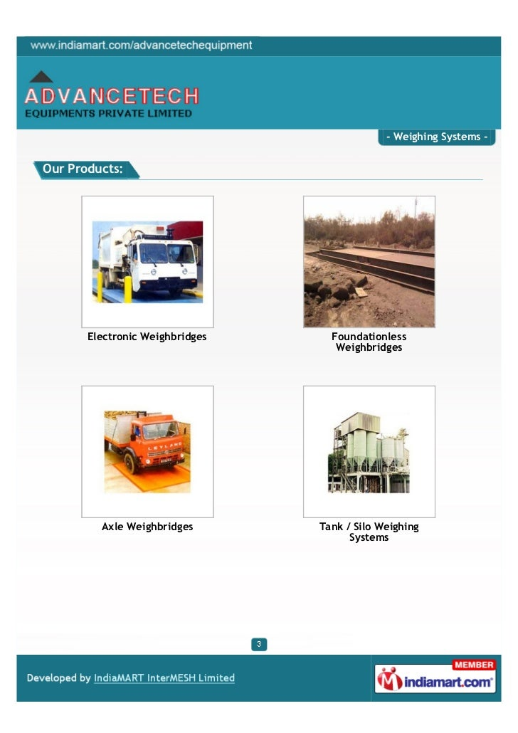 - Weighing Systems -Our Products:       Electronic Weighbridges     Foundationless                                    Weig...