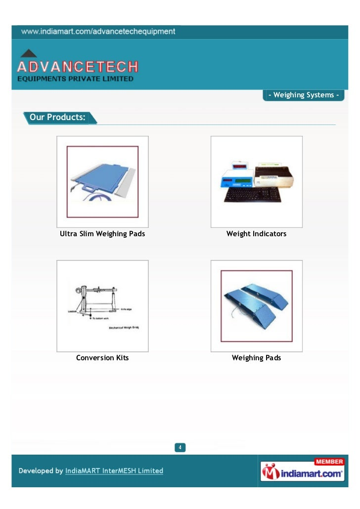 - Weighing Systems -Our Products:      Ultra Slim Weighing Pads   Weight Indicators          Conversion Kits         Weigh...