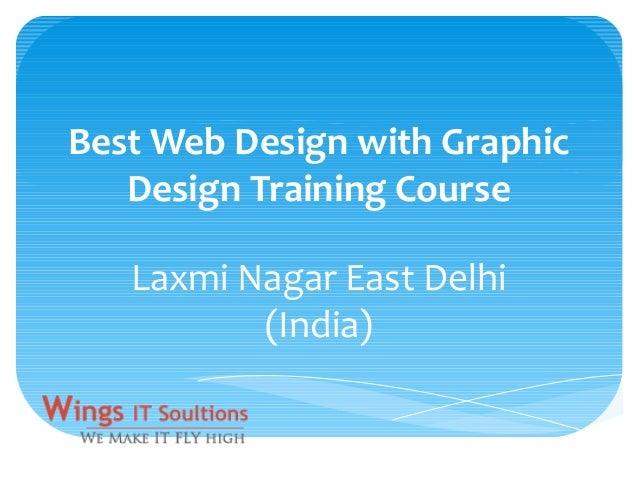 Best Web Design with Graphic Design Training Course Laxmi Nagar East Delhi (India)