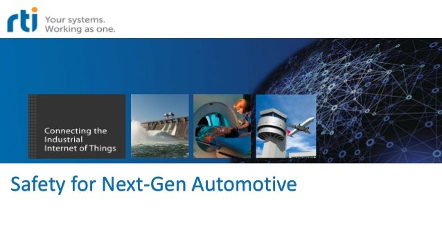 Safety for Next-Gen Automotive