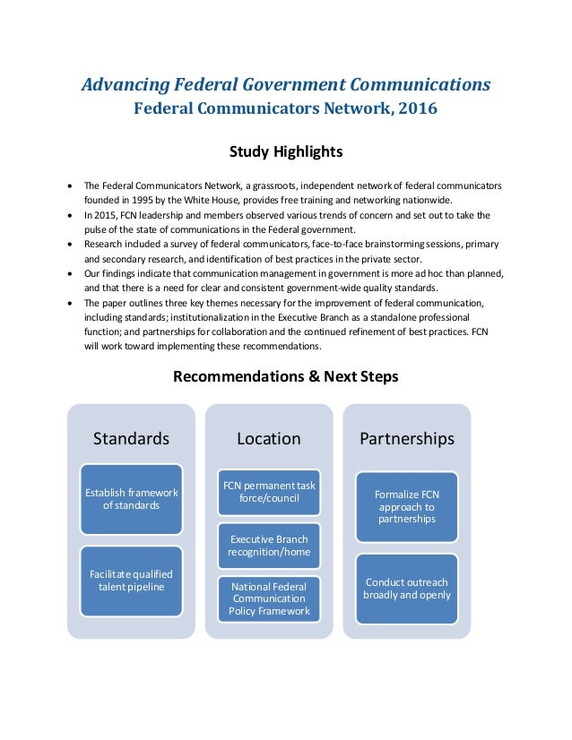 Advancing Federal Government Communications Federal Communicators Network, 2016 Study Highlights • The Federal Communicato...