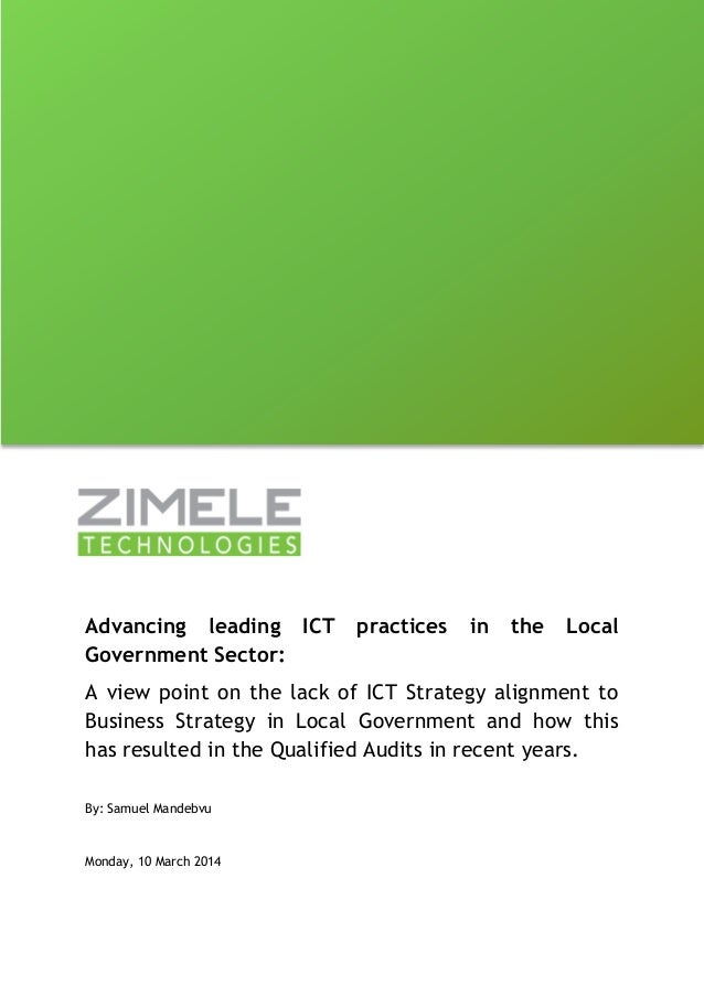 Advancing leading ICT practices in the Local Government Sector:  A view point on the lack of ICT Strategy alignment to Bus...
