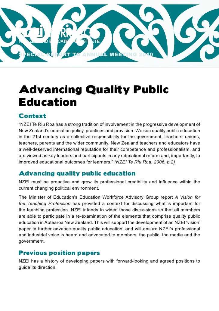 """SPECIAL REPORT TO ANNUAL MEETING 2010     Advancing Quality Public Education Context """"NZEI Te Riu Roa has a strong traditi..."""