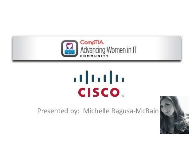Presented by: Michelle Ragusa-McBain