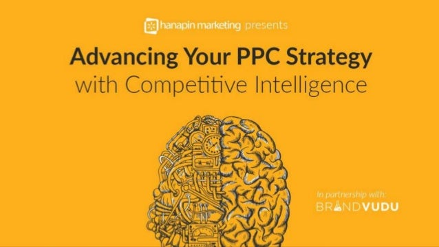 1 www.dublindesign.com Advancing Your PPC Strategy with Competitive Intelligence HOSTED BY: