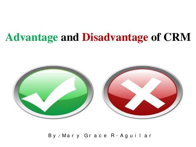 crm advantages and disadvantages advantage-and-disadvantage-of-crm-1-638.jpg?cb=1396776185