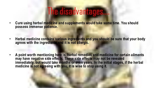 Advantage And Disadvantage Of Using Chinese Herbal As Medicine
