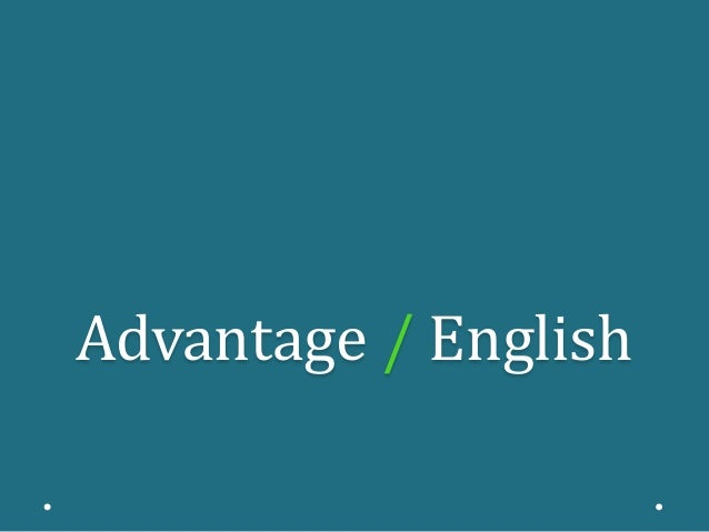 Advantage / English