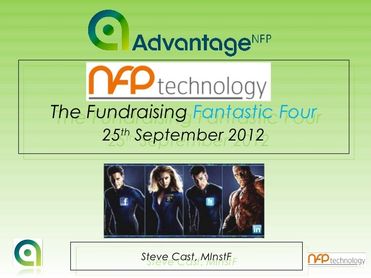 The Fundraising Fantastic Four The Fundraising Fantastic Four     25th September 2012      25th September 2012          St...